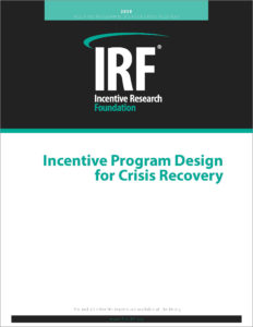 New IRF study shows that incentives can help companies accelerate recovery. The Incentive Program Design for Crisis Recovery includes interviews with industry leaders and three articles.