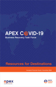 Accepted practices guide for CVBs/DMOs is the latest release from the Events Industry Council's APEX COVID-19 Business Recovery Task Force. Image shows the cover of the guide.